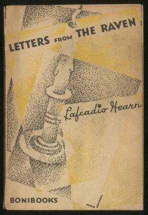 Letters From the Raven. Lafcadio HEARN