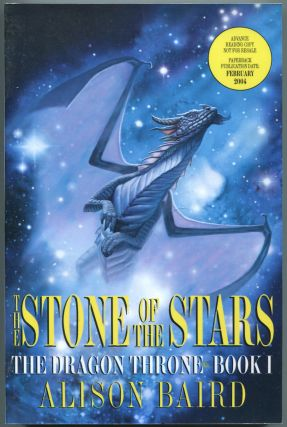 The Stone of the Stars: The Dragon Throne: Book I. Alison BAIRD