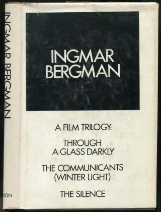 A Film Trilogy: Through the Glass Darkly, The Communicants (Winter Light), The Silence. Ingmar...