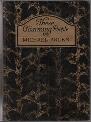 These Charming People: Being a Tapestry of the Fortunes, Follies, Adventures, Gallantries and...