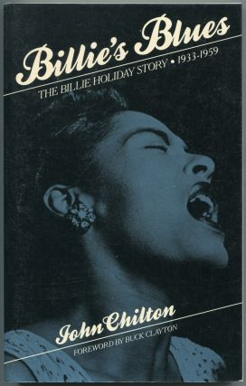 Billie's Blues: Billie Holiday's Story 1933-1959. John CHILTON