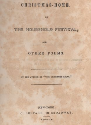 Christmas-Home, or The Household Festival, and Other Poems