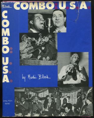 Combo: USA: Eight Lives in Jazz. Rudi BLESH