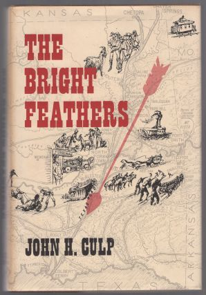 The Bright Feathers. John H. CULP