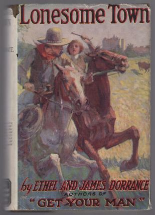Lonesome Town. Ethel DORRANCE, James Dorrance