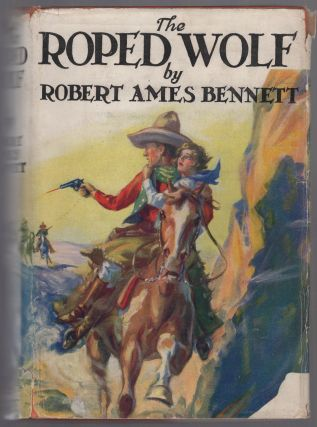 The Roped Wolf. Robert Ames BENNETT