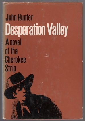 Desperation Valley. John HUNTER