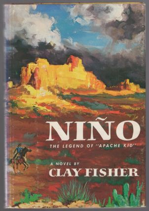 Nino: The Legend of Apache Kid. Clay FISHER