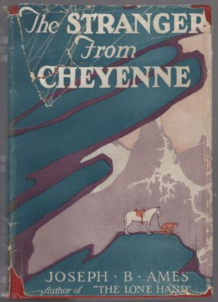 The Stranger from Cheyenne. Joseph B. AMES