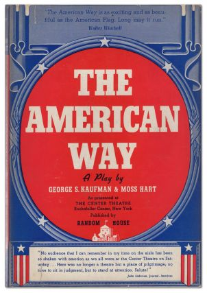 The American Way. George S. KAUFMAN, Moss Hart