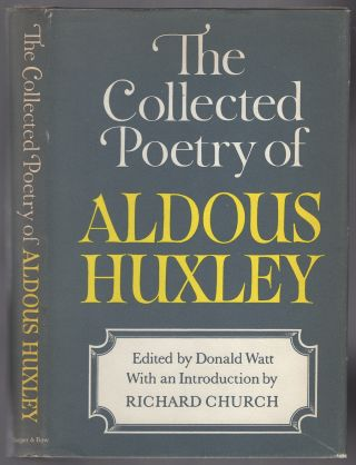 The Collected Poetry of Aldous Huxley. Aldous HUXLEY