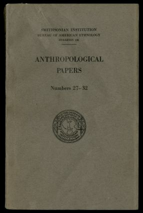 Anthropological Papers Numbers 27-32