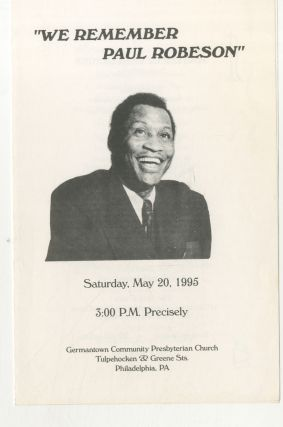 "Cover title): ""We Remember Paul Robeson"" Saturday, May 20, 1995"