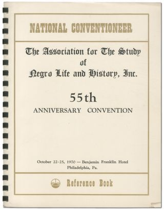 Small Archive]: 55th Anniversary Convention of The Association for the Study of Negro Life and...