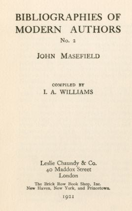 Bibliographies of Modern Authors No. 2: John Masefield