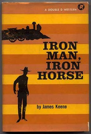 Iron Man, Iron Horse. James KEENE