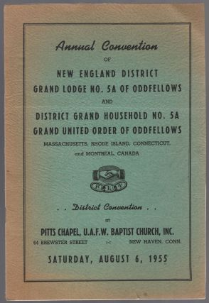 Program): Annual Convention of New England District Grand Lodge No. 5A of Oddfellows and District...