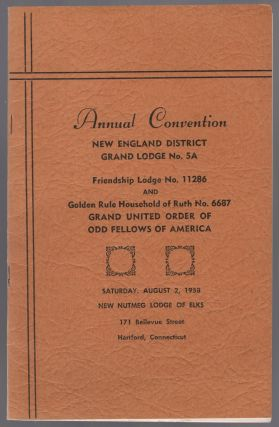 Program): Annual Convention New England District Grand Lodge No. 5A. Friendship Lodge No. 11286...
