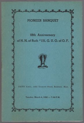 Program): Pioneer Banquet 69th Anniversary of H.H. of Ruth #131, G.U.O. of O.F