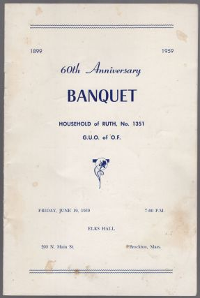 Program): 60th Anniversary Banquet Household of Ruth, No. 1351 G.U.O. of O.F