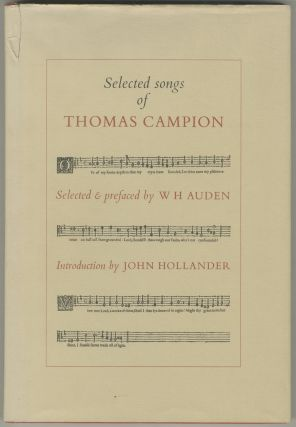 Selected Songs of Thomas Campion. W. H. AUDEN