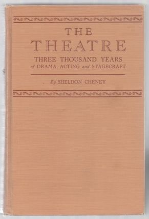 The Theatre: Three Thousand Years of Drama, Acting and Stagecraft