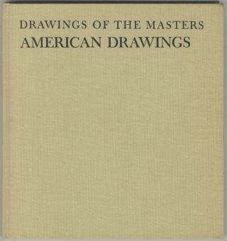 Drawings of the Masters American Drawings