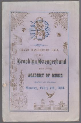 Grand Masquerade Ball of the Brooklyn Saengerbund held at the Academy of Music, Montage St.,...