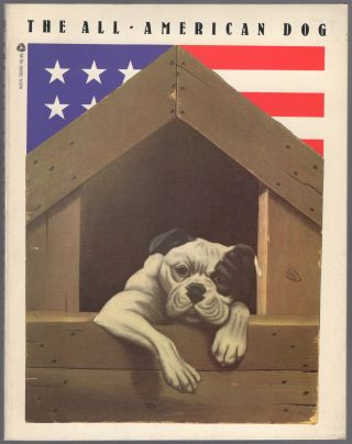 The All-American Dog: Man's Best Friend in Folk Art. Robert BISHOP