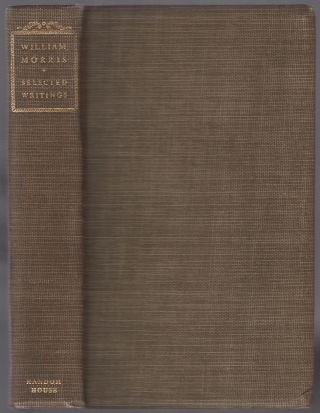 William Morris: Stories in Prose, Stories in Verse, Shorter Poems, Lectures and Essays. William...