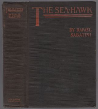 The Sea-Hawk. Rafael SABATINI