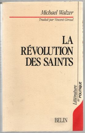 La Revolution des Saints. Michael WALZER