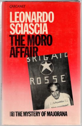 The Moro Affair and The Mystery of Majorana. Leonardo SCIASCIA