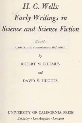 H.G. Wells: Early Writings in Science and Science Fiction