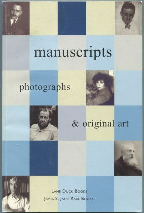 Manuscripts: Photographs and Original Art: Lame Duck Books and James S. Jaffe Rare Books: Fall, 2001