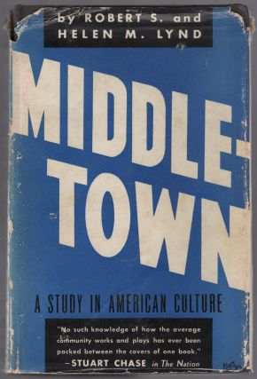Middletown: A Study in American Culture