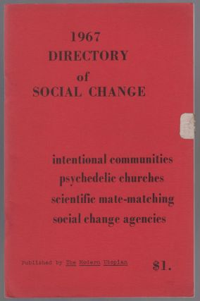 1967 Directory of Social Change: International Communities, Psychedelic Churches, Scientific...