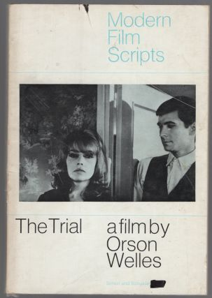 The Trial: A Film by Orson Welles. Orson WELLES