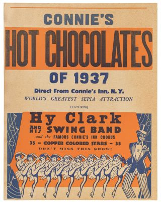 Poster or Broadside]: Connie's Hot Chocolates of 1937. Direct from Connie's Inn, N.Y. World's...