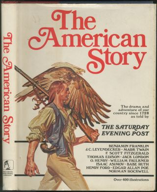 The American Story: The Drama and Adventure of Our Country Since 1728