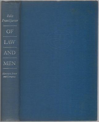 Of Law and Men: Papers and Addresses of Felix Frankfurter 1939-1956