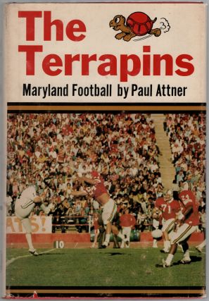 The Terrapins: Maryland Football. Paul ATTNER