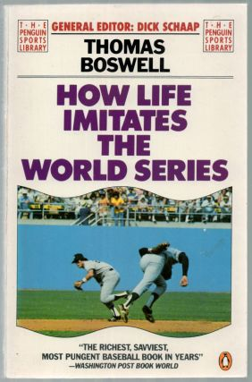 How Life Imitates the World Series. Thomas BOSWELL