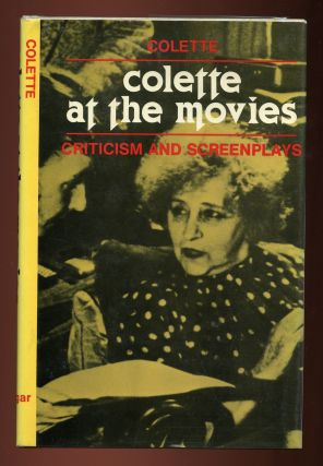 Colette At The Movies: Criticism and Screenplays. Alian VIRMAUX