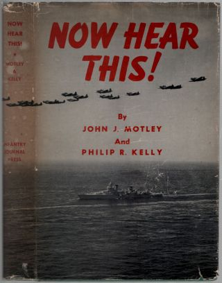 Now Hear This! John J. Philip R. Kelly MOTLEY