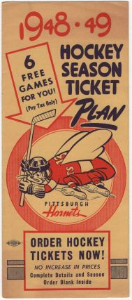 Promotional brochure): 1948-49 Hockey Season Ticket Plan. Pittsburgh Hornets