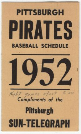 Baseball Schedule): Pittsburgh Pirates Baseball Schedule 1952