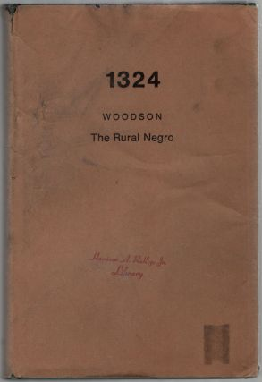 The Rural Negro. Carter Godwin WOODSON