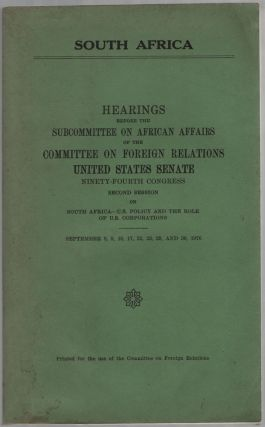 South Africa. Hearings before the Subcommittee on African Affairs of the Committee on Foreign...