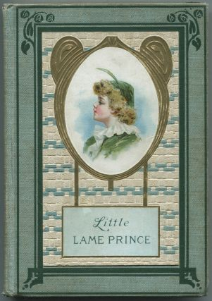 The Little Lame Prince (Every Boy's Library, 11